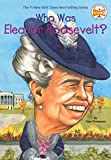 Who Was Eleanor Roosevelt? (Who Was...?)