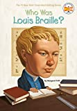 「Who Was Louis Braille? (Who Was?)」のサムネイル画像