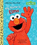 「My Name Is Elmo (Sesame Street) (Little Golden Book)」のサムネイル画像