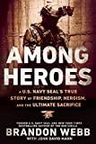 「Among Heroes: A U.S. Navy SEAL's True Story of Friendship, Heroism, and the Ultimate Sacrifice」のサムネイル画像