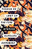 「Things We Lost in the Fire: Stories」のサムネイル画像