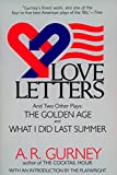 Love Letters and Two Other Plays: The Golden Age and What I Did Last Summer (Plume Drama)