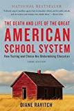 「The Death and Life of the Great American School System: How Testing and Choice Are Undermining Educa...」のサムネイル画像