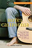 「Hotel California: The True-Life Adventures of Crosby, Stills, Nash, Young, Mitchell, Taylor, Browne,...」のサムネイル画像