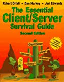 The Essential Client/Server Survival Guide