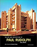 The Art and Architecture of Paul Rudolph (Architectural Monographs (Paper))by William M. Peña, Steven A. Parshall