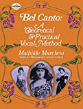 「Bel Canto: A Theoretical and Practical Vocal Method (Dover Books on Music)」のサムネイル画像