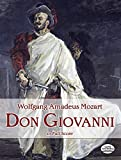 Mozart: Don Giovanni: In Full Score (Opera Libretto Series)by Wolfgang Amadeus Mozart, Opera and Choral Scores