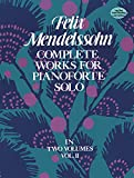 Complete Works for Pianoforte Solo, Vol. II (Dover Music for Piano)by Ludwig van Beethoven, Felix Mendelssohn, Peter Ilyitch Tchaikovsky