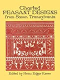 Charted Peasant Designs from Saxon Transylvania (Dover Needlework)