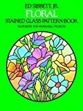 Floral Stained Glass Pattern Book (Picture Archives S.)