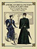 American Dress Pattern Catalog, 1873-1909
