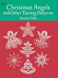 Christmas Angels and Other Tatting Patterns (Dover Needlework Series)