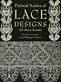 「Pictorial Archive of Lace Designs: 325 Historic Examples (Dover Pictorial Archive)」のサムネイル画像