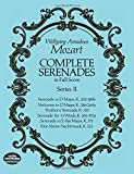 Mozart: Complete Serenades in Full Score, Series IIby Wolfgang Amadeus Mozart, Music Scoresby Wolfgang Amadeus Mozart, Music Scoresby Wolfgang Amadeus Mozart, Music Scoresby Wolfgang Amadeus Mozart, Opera and Choral Scoresby Wolfgang Amadeus Mozart, Music Scores