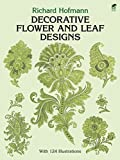 「Decorative Flower and Leaf Designs (Dover Pictorial Archive)」のサムネイル画像