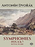 Dvorak: Symphonies Nos. 6 and 7 in Full Score