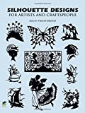 「Silhouette Designs for Artists and Craftspeople (Dover Pictorial Archive)」のサムネイル画像