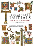 Illuminated Initials in Full Color: 548 Designs (Dover Pictorial Archive Series)