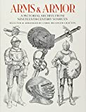「Arms and Armor: A Pictorial Archive from Nineteenth-Century Sources (Dover Pictorial Archive)」のサムネイル画像