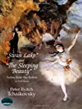 Tchaikovsky: Swan Lake' and 'the Sleeping Beauty': Suites from the Ballets in Full Scoreby Ludwig van Beethoven, Felix Mendelssohn, Peter Ilyitch Tchaikovsky