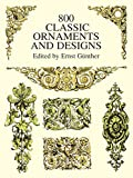 「800 Classic Ornaments and Designs (Dover Pictorial Archive)」のサムネイル画像