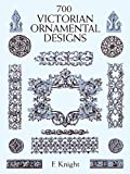 「700 Victorian Ornamental Designs (Dover Pictorial Archive)」のサムネイル画像