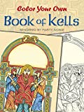 「Color Your Own Book of Kells (Dover Art Coloring Book)」のサムネイル画像