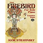 Stravinsky: The Firebird for Solo Piano: Complete Ballet (Dover Classical Music for Keyboard)