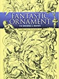 「Fantastic Ornament: 110 Designs and Motifs (Dover Pictorial Archive)」のサムネイル画像
