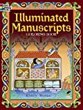 「Illuminated Manuscripts Coloring Book (Dover Art Coloring Book)」のサムネイル画像