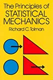 「The Principles of Statistical Mechanics (Dover Books on Physics)」のサムネイル画像