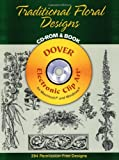Traditional Floral Designs CD-ROM and Book (Dover Electronic Clip Art)