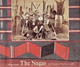 Nagas: Hill Peoples in Northeast India