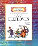Ludwig Van Beethoven (Getting to Know the World's Great Composers)