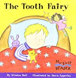 The Tooth Fairy (My First Reader)