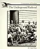 The Underground Railroad (Cornerstones of Freedom)