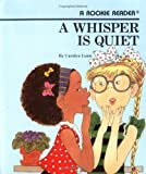 A Whisper is Quiet 63語