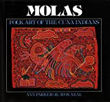 Molas Folk Art of the Cuna Indians