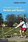 「A Student's Guide to Vectors and Tensors (Student's Guides)」のサムネイル画像