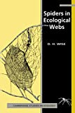 Spiders in Ecological Webs (Cambridge Studies in Ecology)
