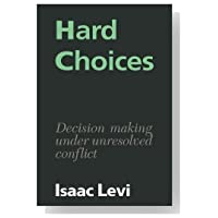 choice and hard decisions
