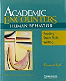 Academic Encounters: Reading, Study Skills, and Writing : Content Focus Human Behavior (Academic Encounters)