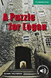 A Puzzle for Logan(Cambridge English Readers:Level3)