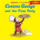 「Curious George and the Pizza Party with downloadable audio」のサムネイル画像