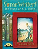 「Some Writer!: The Story of E. B. White」のサムネイル画像