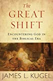 「The Great Shift: Encountering God in Biblical Times」のサムネイル画像