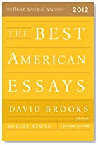 best american essays 2012 notable Best american essays 2012 the best american essays 2012 items 0  each volume's series editor selects notable works from hundreds of magazines, journals,.