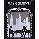 Play Gershwin: (Cello and Piano)