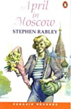 April in Moscow 900語